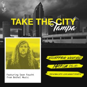 bethel music sean faucet take the city tampa florida