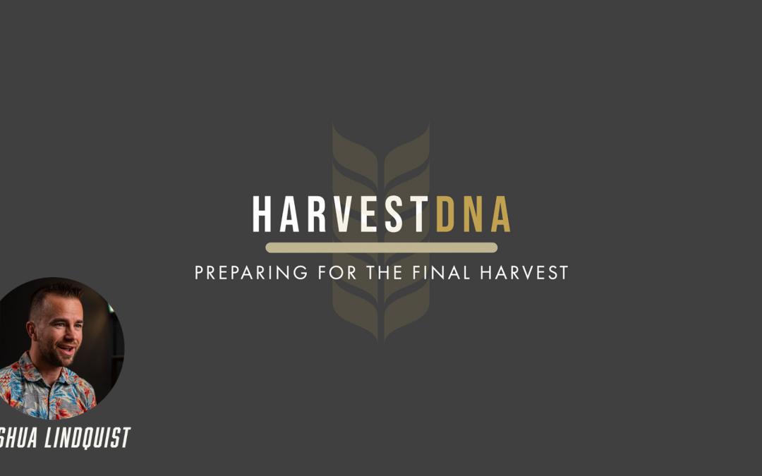 Harvest DNA